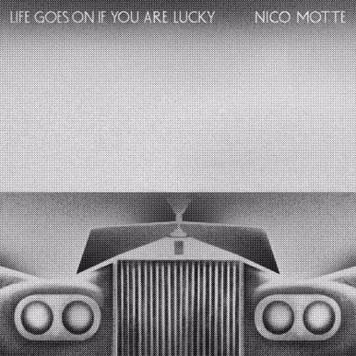 ATN024 - NICO MOTTE - LIFE GOES ON IF YOU ARE LUCKY