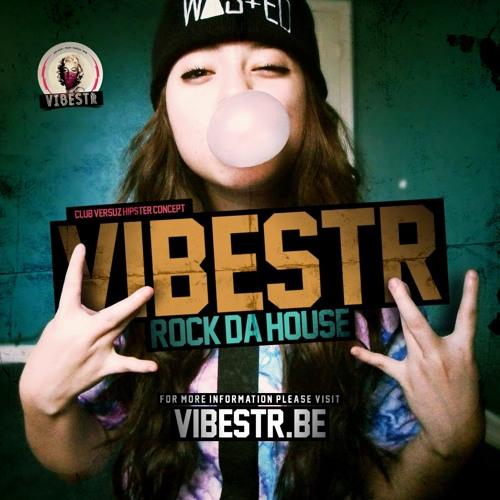 VIBESTR @ VERSUZ