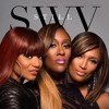 "SWV ""MCE (Man Crush Everyday)"""
