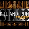 SIA - Kill and Run (From