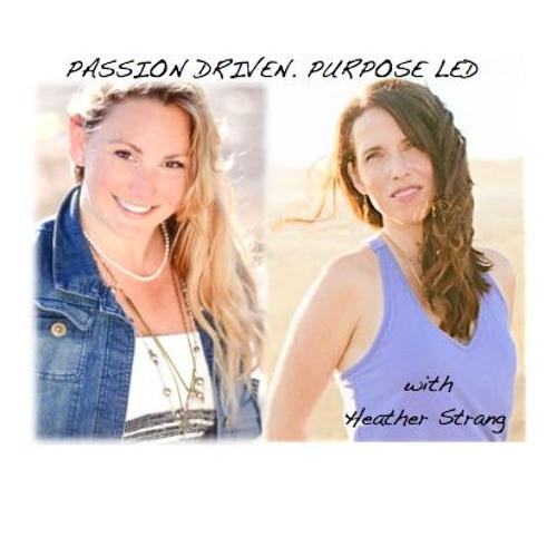 Heather Strang talks about living a SPIRIT LED Life