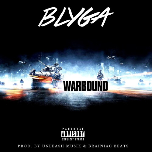 Warbound (Prod By. Unleashed Musik & Brainiac Beats)