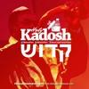 KADOSH (HOLY) feat. Rev. Agyeman-Prempeh Snr (Cohen Gadol)