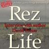 Bonus: Interview With Rez Life author David Treuer