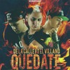 De La Calle Ft. El Villano - Quédate (Official Remix) Portada del disco