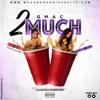 Gmac - 2 Much