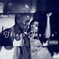 Hunnit - Things You Do