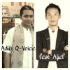 Potongan Lagu Cinta Rasulullah (Adib Q-Voice Feat. Alief Indonesia)