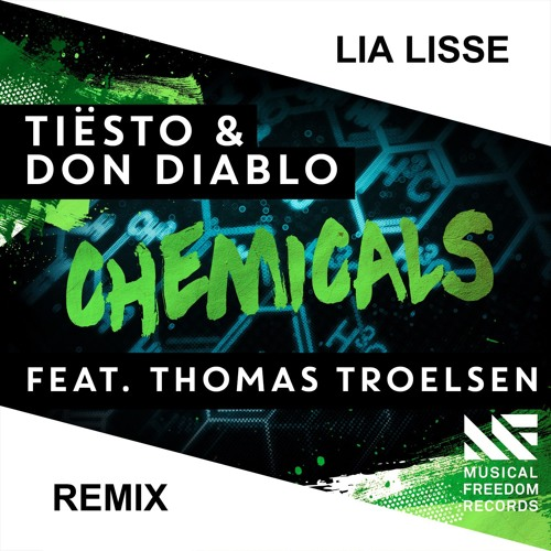 Tiesto & Don Diablo - Chemicals (Lia Lisse Remix)
