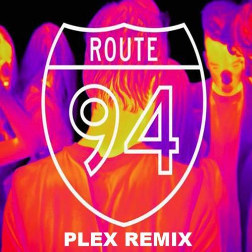 Route 94 feat. Jess Glynne  - My Love (Plex Remix)