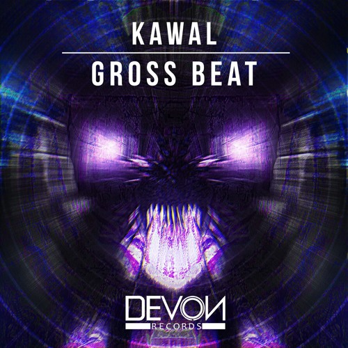 Kawal - Gross Beat (OUT NOW)