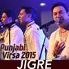 Jigre - Punjabi Virsa 2015 Auckland - Manmohan Waris, Kamal Heer & Sangtar