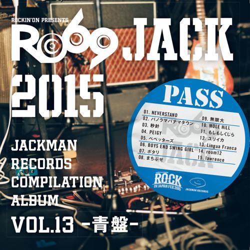 JACKMAN RECORDS COMPILATION ALBUM vol.13 青盤-  『RO69JACK 2015』