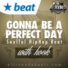 Instrumental With Hook - GONNA BE A PERFECT DAY (w/hook by Alicia Renee) - (Beat by Allrounda)