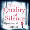 The Quality of Silence by Rosamund Lupton (Audiobook Excerpt)