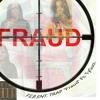 "Trap Ft. Ty Gucc ""Fraud"" (F.E.B Ent.)"