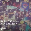 Para One - 90's NYC Hip Hop Part 1 on Rinse FR - 15/12/15