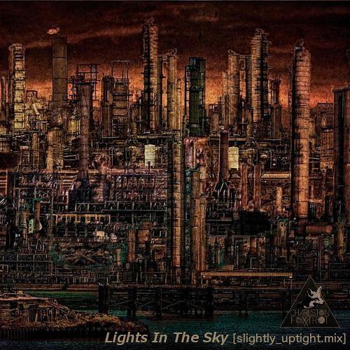 Lights In The Sky [slightly_uptight.mix] 2012