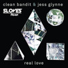 Clean Bandit - Real Love (Sloves Remix) [Dancing Pineapple Exclusive]