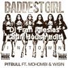 Pitbull Ft Mohombi & Wisin - Baddest Girl In Town (DJ Fran Iglesias Latin House Edit)