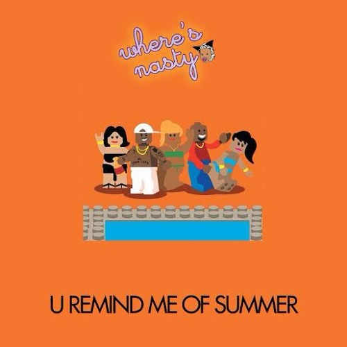 U Remind Me Of Summer(Mix)