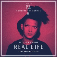 The Weeknd - Real Life (Tove Lo & G. Weber Cover)