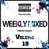Nolan Nazourdine - Weekly Mixed Selected Session Volume 19
