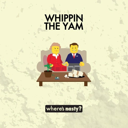 Whippin The Yam (Mix)