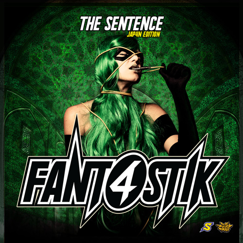 THE SENTENCE -JAP4N EDITION- / FANT4STIK (CROSSFADE)