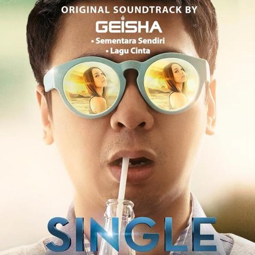 Geisha - Sementara Sendiri (OST. Single) - Single