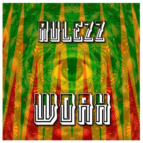 Rulezz - Woah (Original Mix)