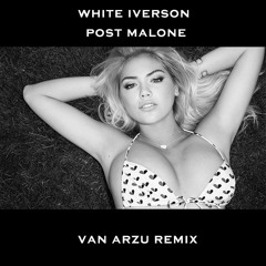 White Iverson (VAN ARZU Remix) Clip (free download for full version)