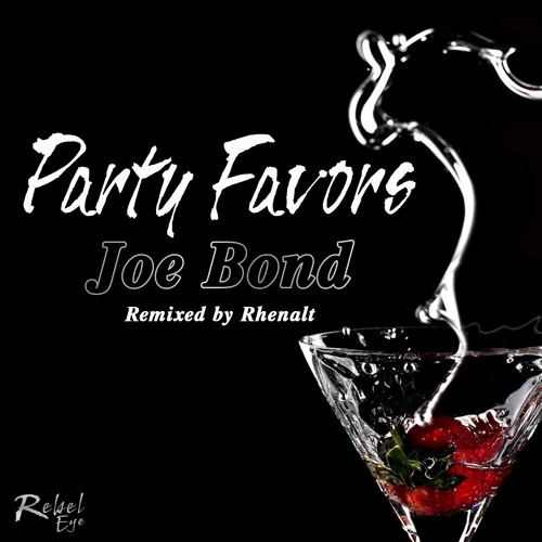 Joe Bond - Party Favors EP