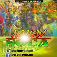 NO NEW SOCA ALLOW MIX BY : YOUNG G KSP PRODUCTIONS