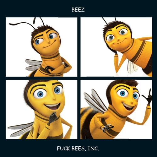 fuck bees
