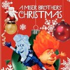 My Kind Of Christmas song from A Miser Brothers' Christmas 2008