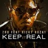 KEEP IT REAL  -  ZRO ft RICK ROSS  /  POPE MONEY REMIX