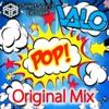 Valo - Pop (Original Mix)[Select Sound Exclusive] *FREE DOWNLOAD*