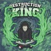 Destruction Of A KIng - Restrained