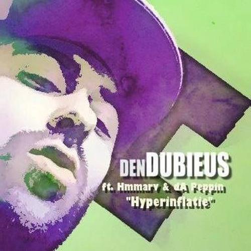 Den Dubieus ft. Hmmarv & dA Peppin - Hyperinflatie (Geproduceerd door Hmmarv)