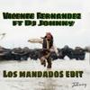 Los Mandados Edit - Vicente Fernandez ft Dj Johnny