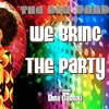 The Dig Band starring Dina Carroll - We Bring The Party - Nigel Lowis Mix - DSG