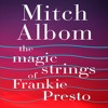 The Magic Strings of Frankie Presto (Audiobook Extract)