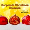 Corporate Christmas Classics | Royalty-free music