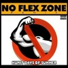 Hunit Days of Summer - No Flex Zone Remix [Rae Sremmurd - No Flex Zone]