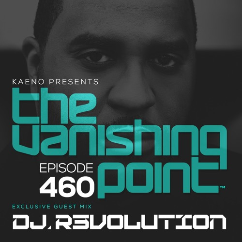 DJ R3volution - The Vanishing Point 460 Guest Mix