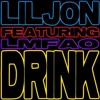 Lil Jon (feat LMFAO) - Drink (Divinity Bootleg)