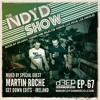 The NDYD Radio Show EP67 - guest mix by MARTIN ROCHE - Get Down Edits | Ireland