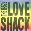 The B-52's - Love Shack (DJ Evilian Remix)