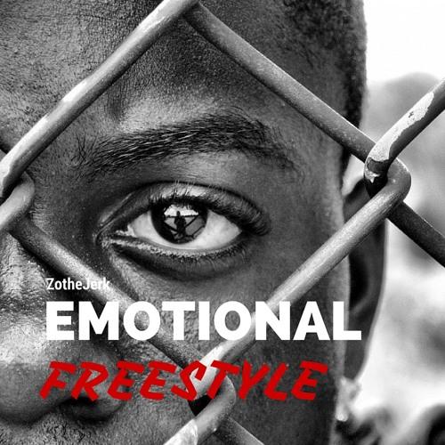 Emotional Freestyle ZotheJerk
